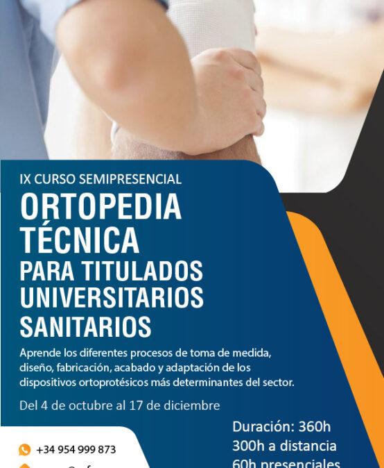 Ortopedia Técnica para Titulados Universitarios Sanitarios.