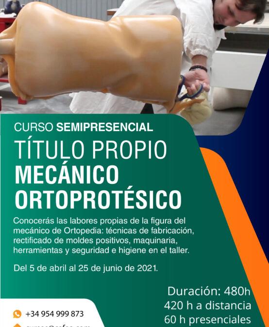 Título Propio Mecánico Ortoprotésico